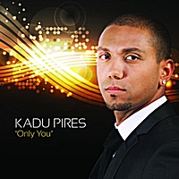 Kadu Pires | Only You: Zouk