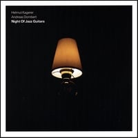 Helmut Kagerer/Andreas Dombert | Night Of Jazz Guitars