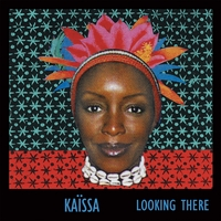Kaïssa | Looking There