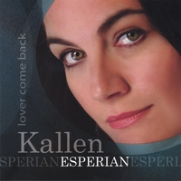 Kallen Esperian | Lover Come Back