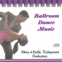 Chris & Callie Kalogerson Orchestras | Ballroom Dance Music
