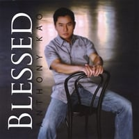 Anthony Kao | Blessed