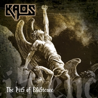 Kaos | The Pits of Existence
