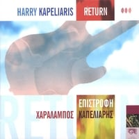 Harry Kapeliaris | Return