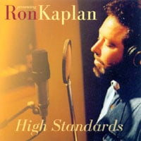 Ron Kaplan | High Standards