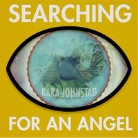 Kara Johnstad | Searching for an Angel