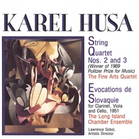 Karel Husa, Composer | String Quartets - No. 2 and No. 3
