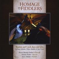 Karen Bentley Pollick, Dennis Parker & Ivan Sokolov | Homage to Fiddlers
