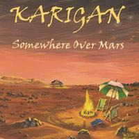 Karigan | Somewhere Over Mars