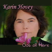 Karin Hovey | Out of Here
