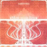 Karius Vega | Music To the Eyes