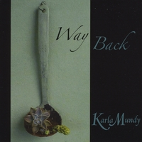 Karla Mundy | Way Back
