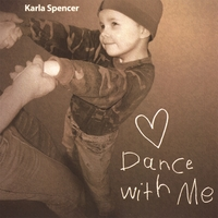 Karla Spencer | Dance With Me