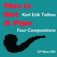 Karl-Erik Tallmo | This Is Not a Pipe