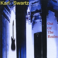 Karl Swartz | Out of the Realm
