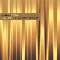 Karmacoda | Lux Life: Illuminated Remixes