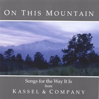 Kassel & Company | On This Mountain
