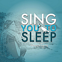Kassie Tyers | Sing You To Sleep