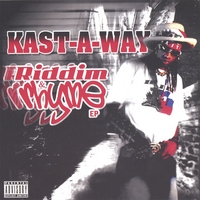 Kast-A-Way | Riddim & Rhyme EP
