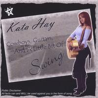 Kata Hay | Cowboys, Guitars, And A Lil Bit Of Swing