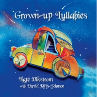 Kate Vikstrom & David Rhys-Johnson | Grown-Up Lullabies