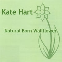 Kate Hart | Natural Born Wallflower