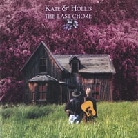 Kate & Hollis | The Last Chore