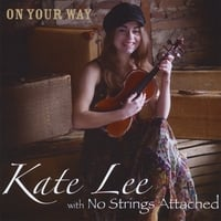 Kate Lee With No Strings Attached | On Your Way