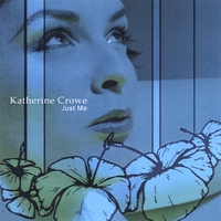Katherine Crowe | Just Me