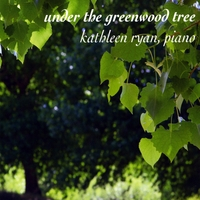 Kathleen Ryan | Under the Greenwood Tree