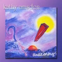 Kathy Amsden | Awakening