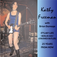 Kathy Freeman with Brian Damage | It's My Life- Berlin Mix