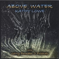 Kathy Lowe | Above Water