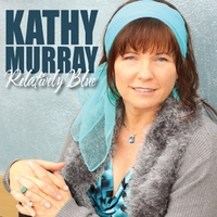 Kathy Murray | Relatively Blue