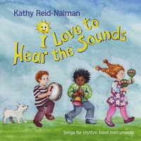 Kathy Reid-Naiman | I Love to Hear the Sounds