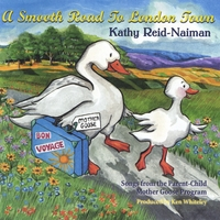 Kathy Reid-Naiman | A Smooth Road To London Town
