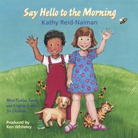 Kathy Reid-Naiman | Say Hello To The Morning