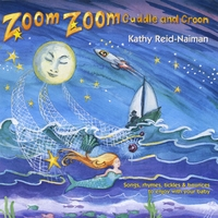 Kathy Reid-Naiman | Zoom Zoom Cuddle and Croon