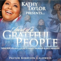 Kathy Taylor | Spirit of a Grateful People Windsor Village Worship and Arts Ministry (Kathy Taylor Presents)
