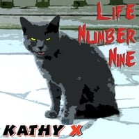 Kathy X | Life Number Nine