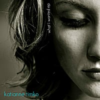 Katianne Timko | What I Wanted EP