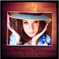 Katie Belle Akin | Next Thing in Tennessee