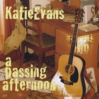 Katie Evans | A Passing Afternoon