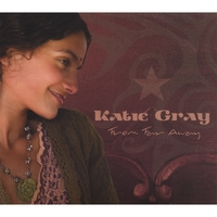 Katie Gray | From Far Away