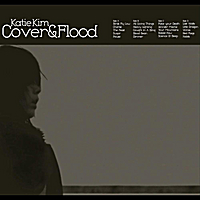 Katie Kim | Cover & Flood