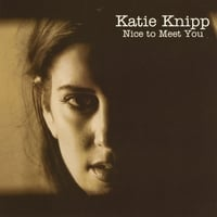 Katie Knipp | Nice to Meet You