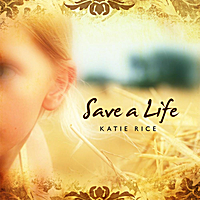 Katie Rice | Save a Life