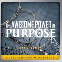 Katie Souza | The Awesome Power of Purpose