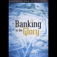 Katie Souza | Banking In The Glory