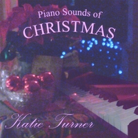 Katie Turner | Piano Sounds of Christmas